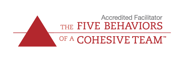 Accredited Facilitator of The Five Behaviors of a Cohesive Team®